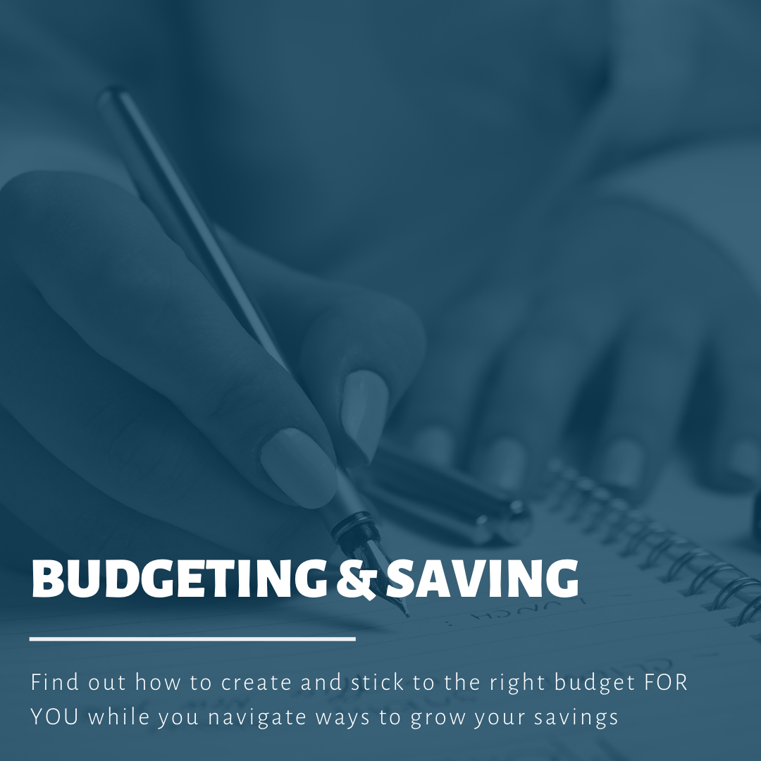 Budgeting & Saving